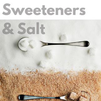 Sweetners & Salt